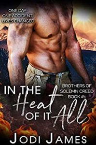 In the Heat of It All by Jodi James